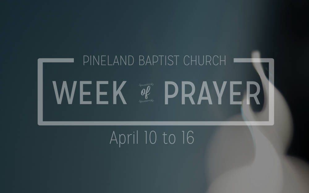 A Week of Prayer - Monday