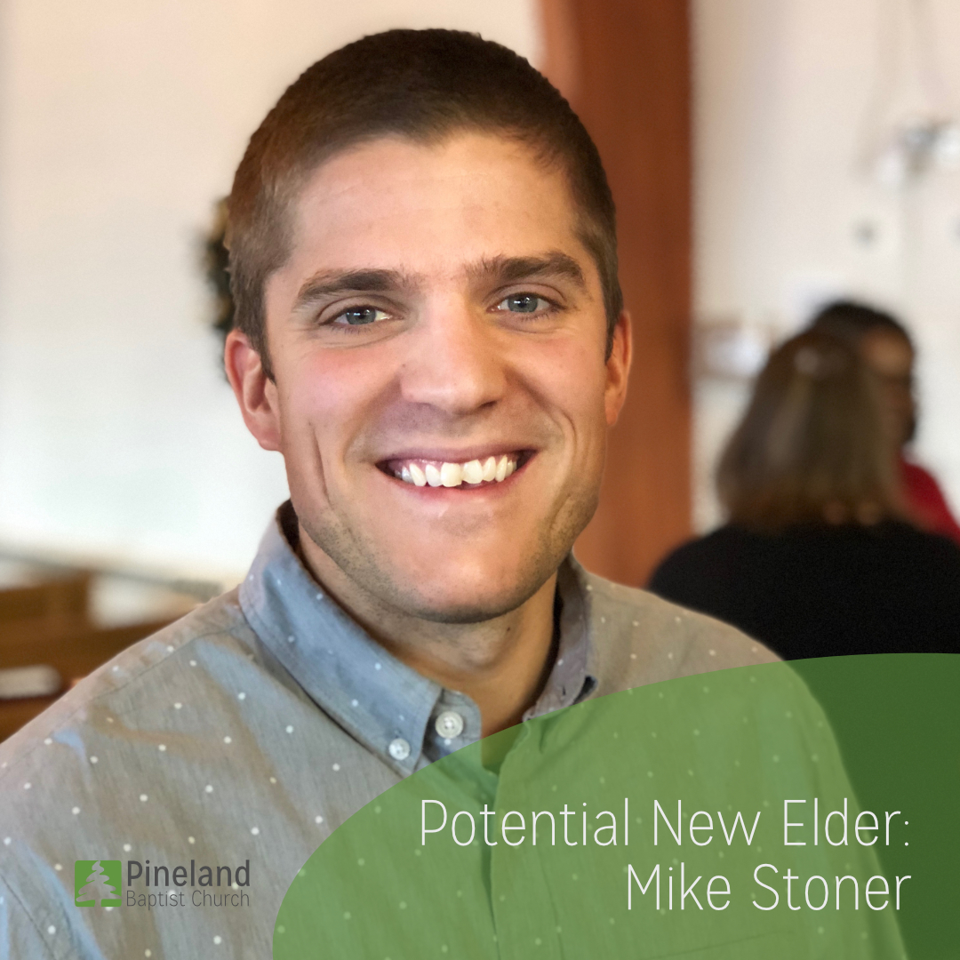 Potential New Elder: Michael Stoner